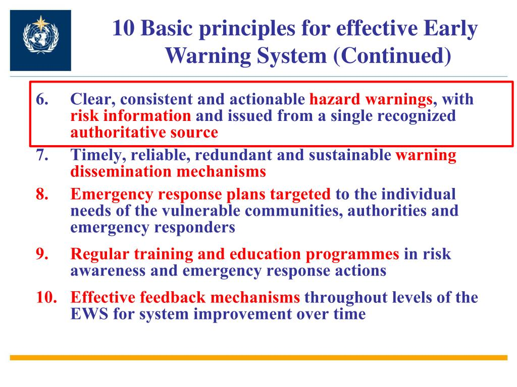 10 Basic principles for effective Early Warning System (Continued)