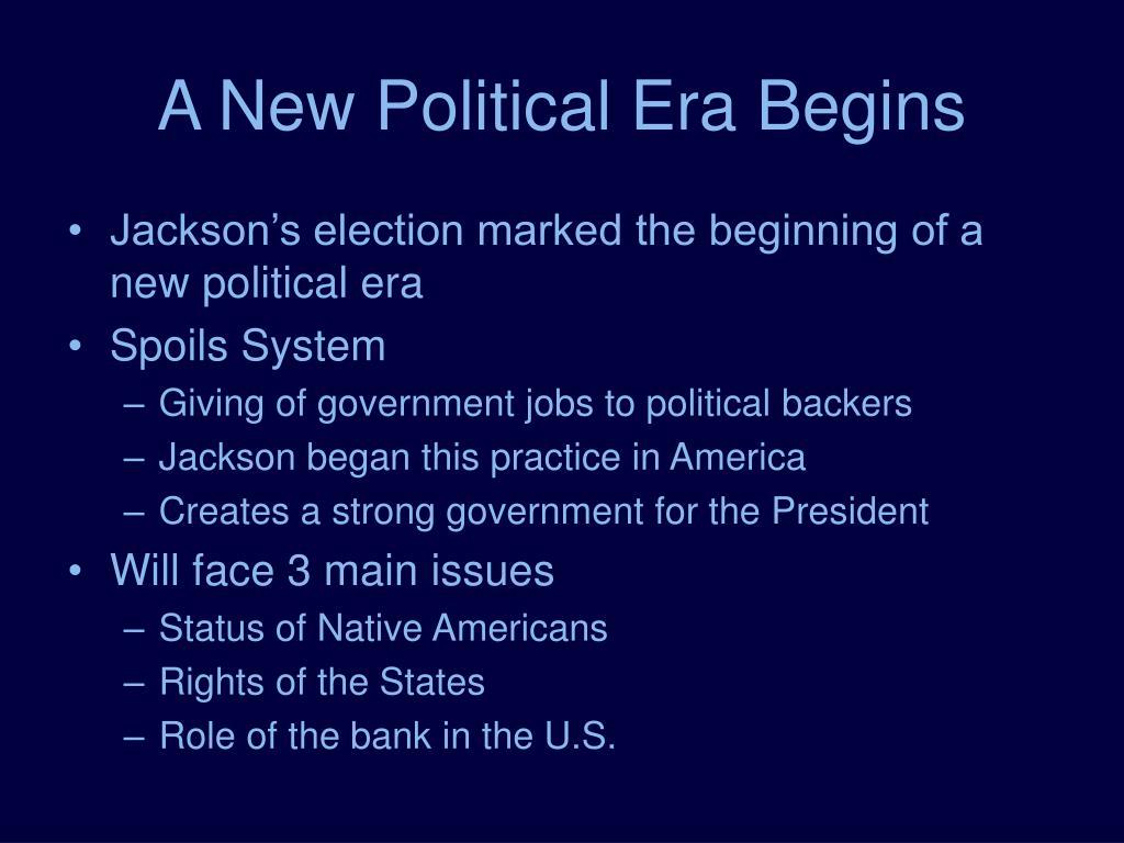 A New Political Era Begins