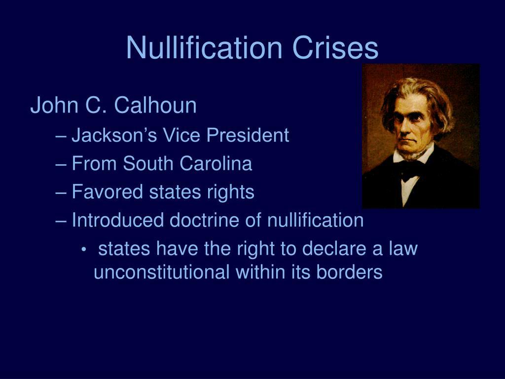 Nullification Crises
