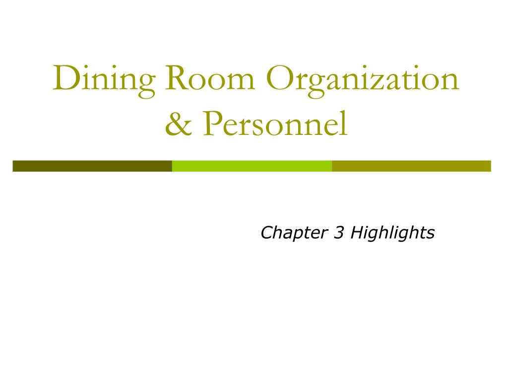 dining room organization personnel l.