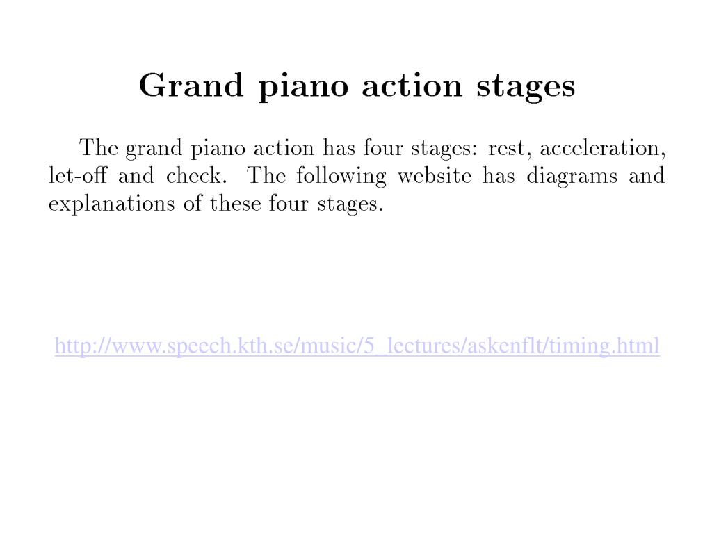 http://www.speech.kth.se/music/5_lectures/askenflt/timing.html