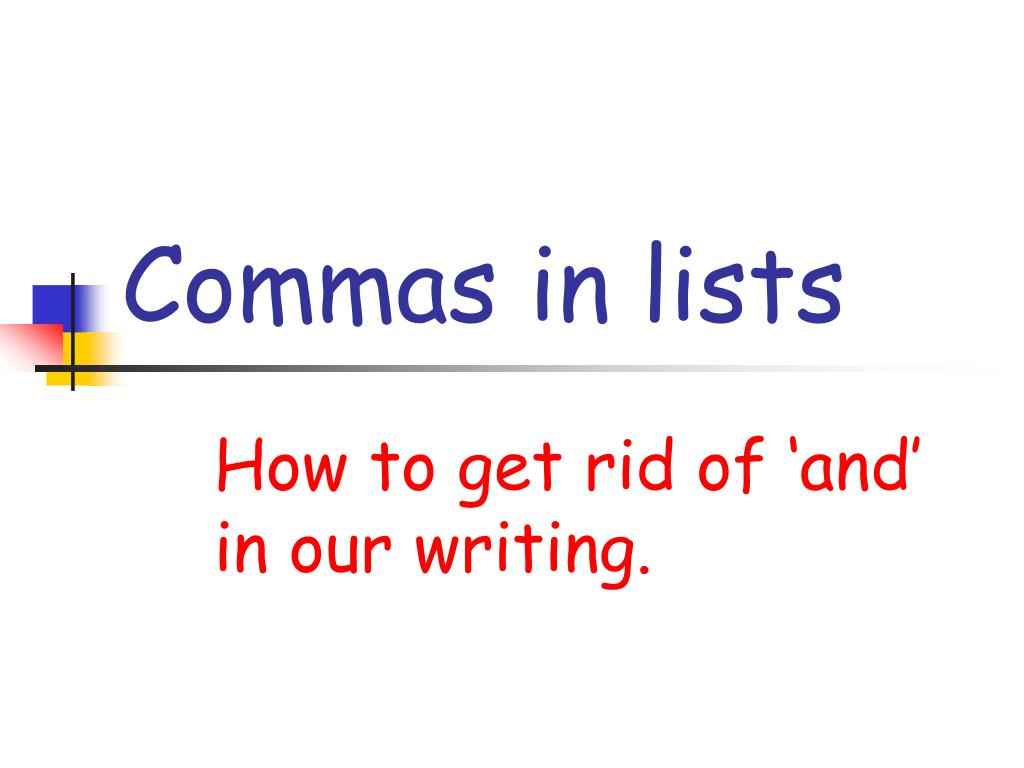commas in lists l.