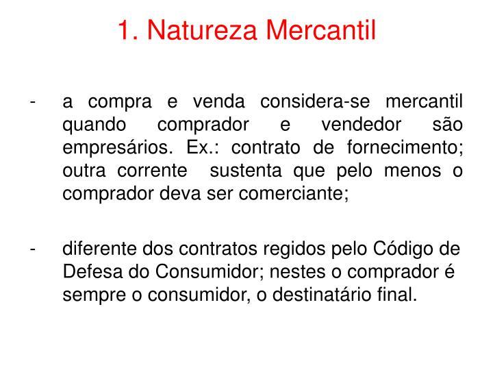 1 natureza mercantil