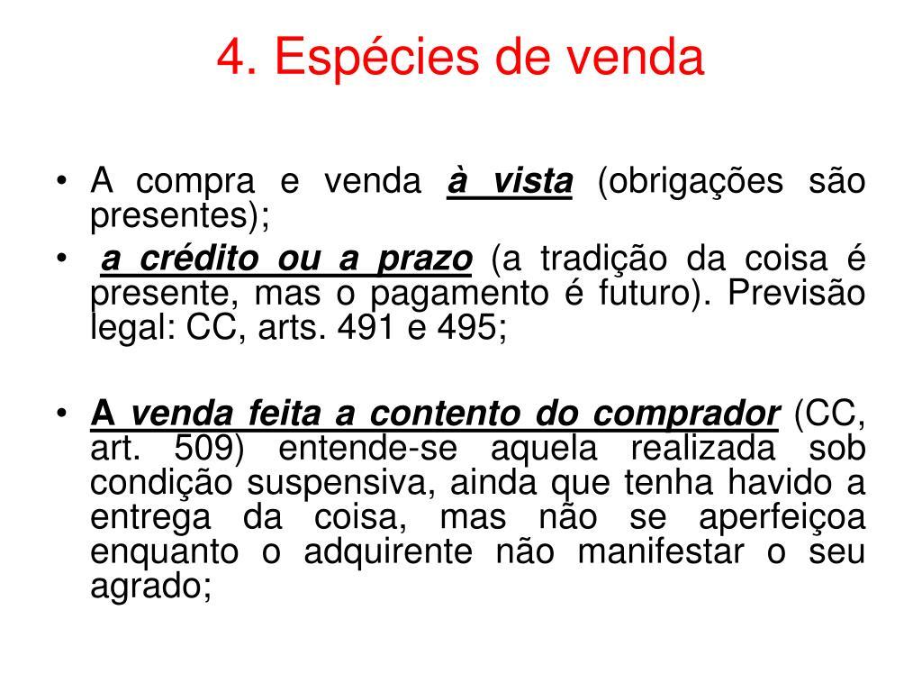 4. Espécies de venda