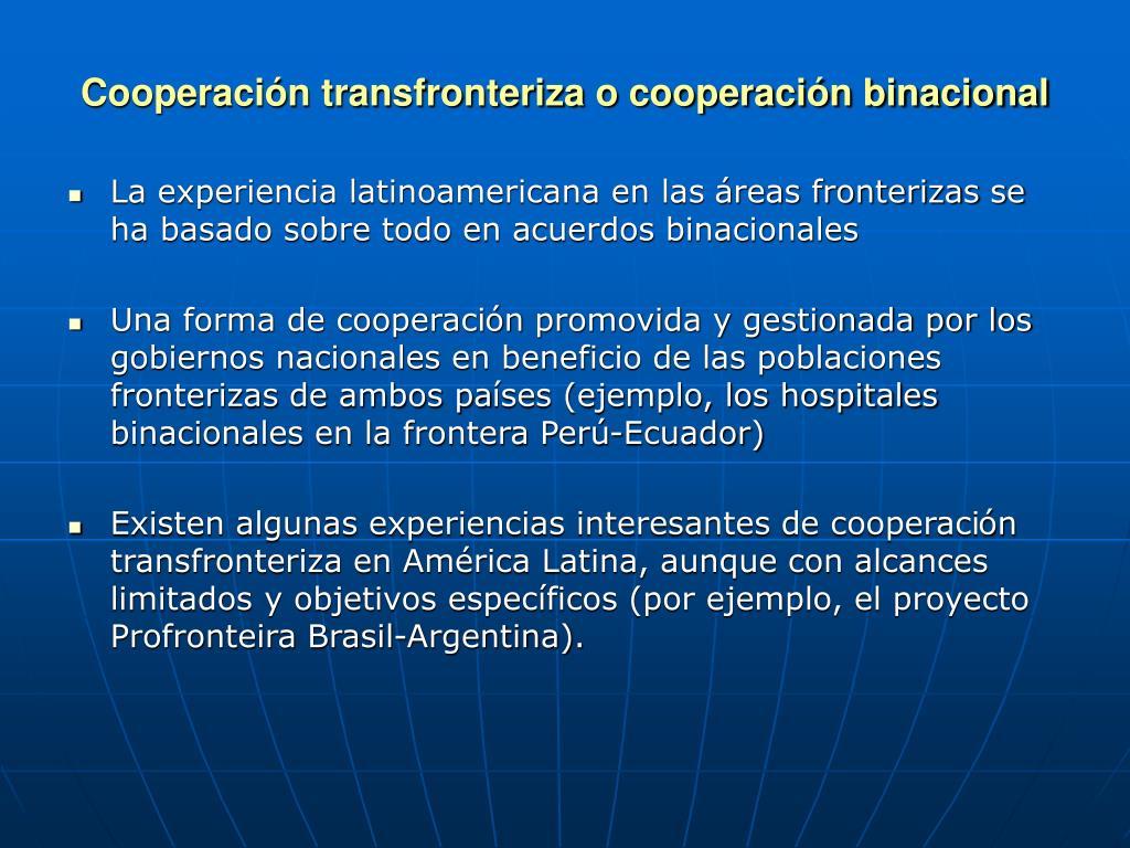 Cooperación transfronteriza o cooperación binacional