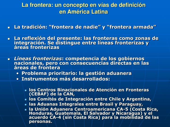 La frontera un concepto en v as de definici n en am rica latina