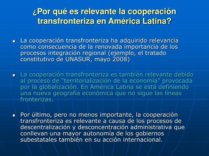 Por qu es relevante la cooperaci n transfronteriza en am rica latina