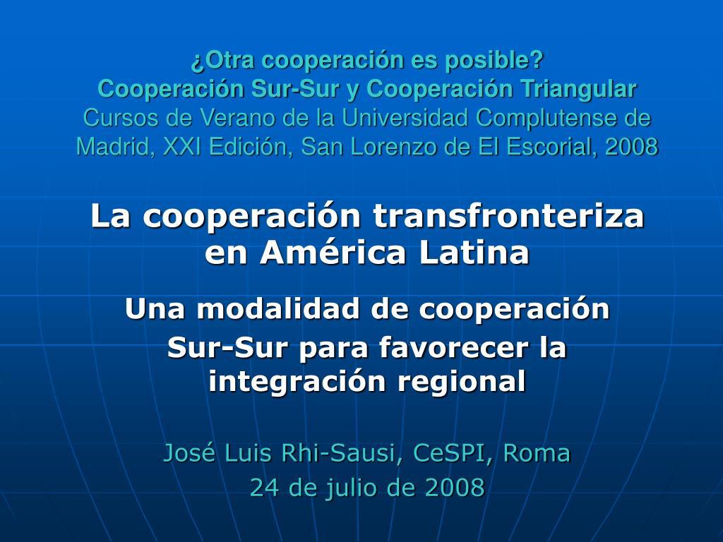 ¿Otra cooperación es posible?