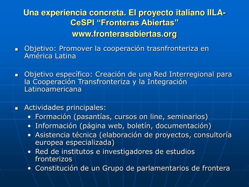 """Una experiencia concreta. El proyecto italiano IILA-CeSPI """"Fronteras Abiertas"""""""