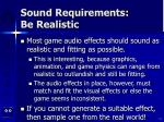 sound requirements be realistic