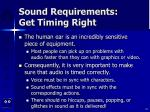 sound requirements get timing right