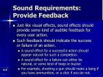 sound requirements provide feedback