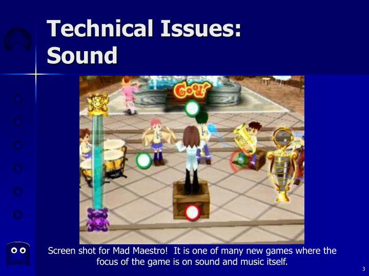 Technical issues sound3