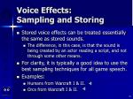 voice effects sampling and storing