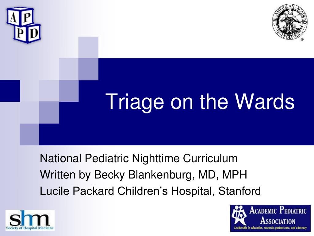 Triage on the Wards