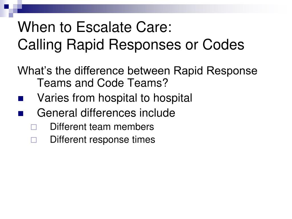 When to Escalate Care: