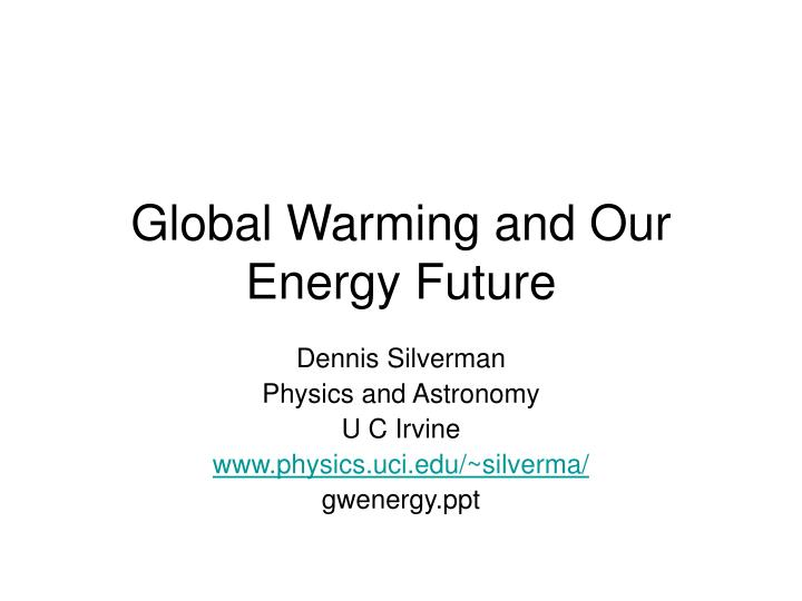 global warming and our energy future n.