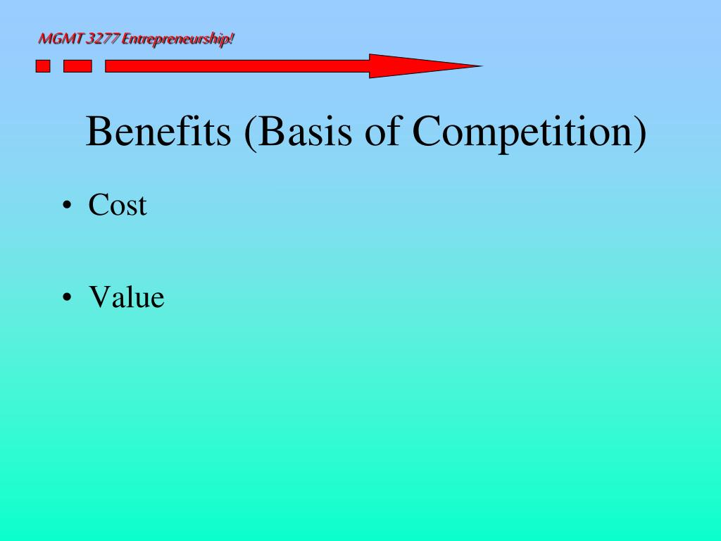 Benefits (Basis of Competition)