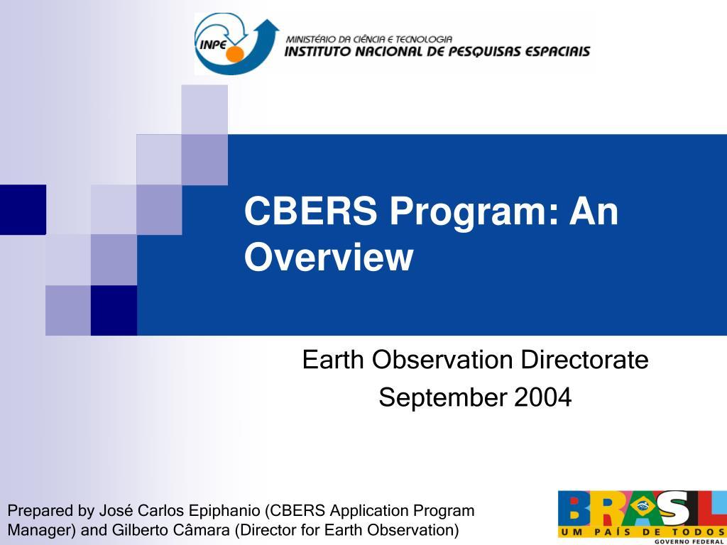 cbers program an overview l.