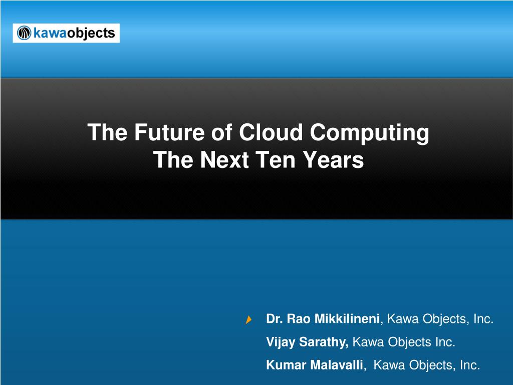the future of cloud computing the next ten years l.