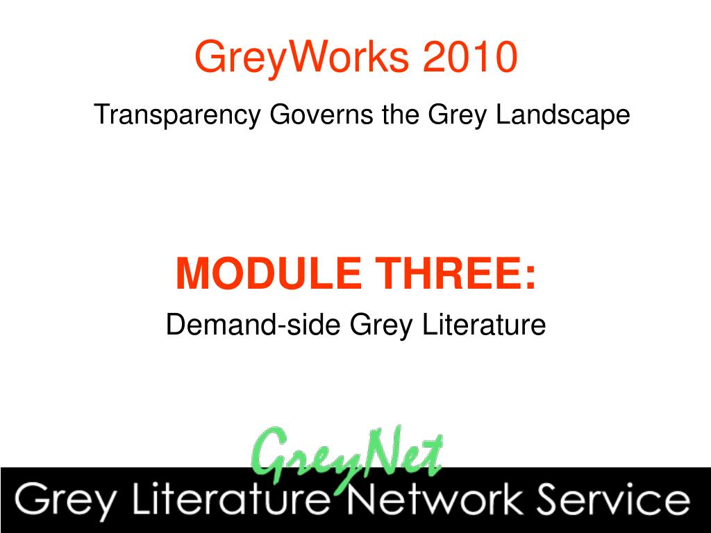 greyworks 2010 transparency governs the grey landscape l.