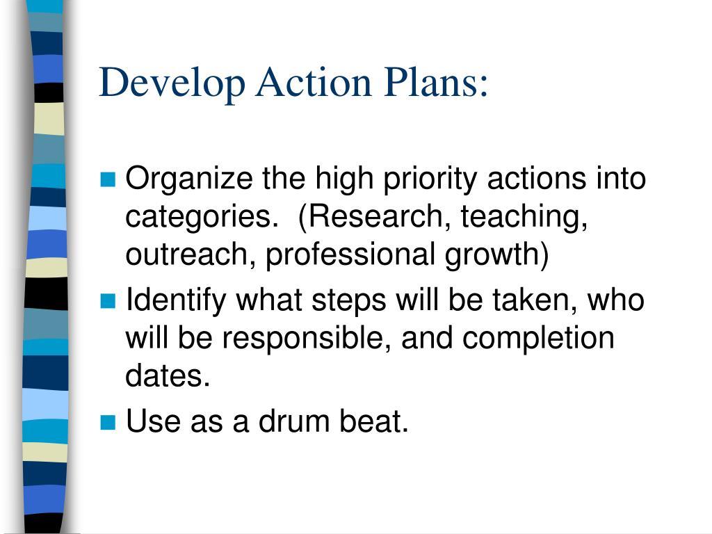 Develop Action Plans:
