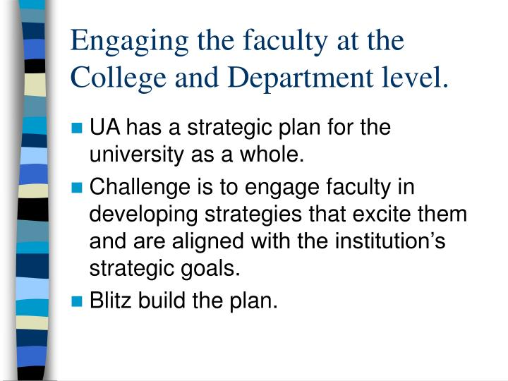 Engaging the faculty at the college and department level