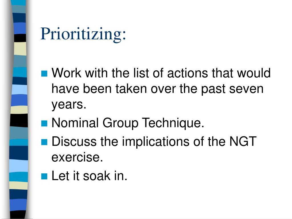 Prioritizing: