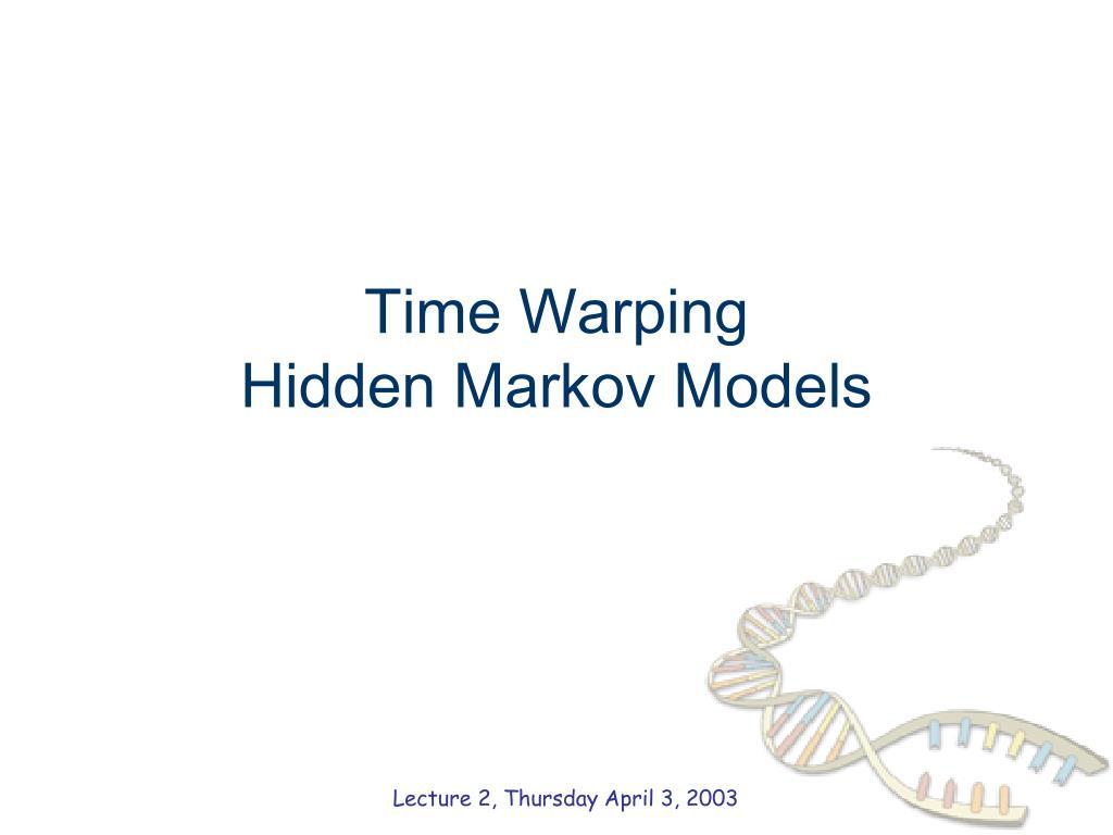 time warping hidden markov models l.