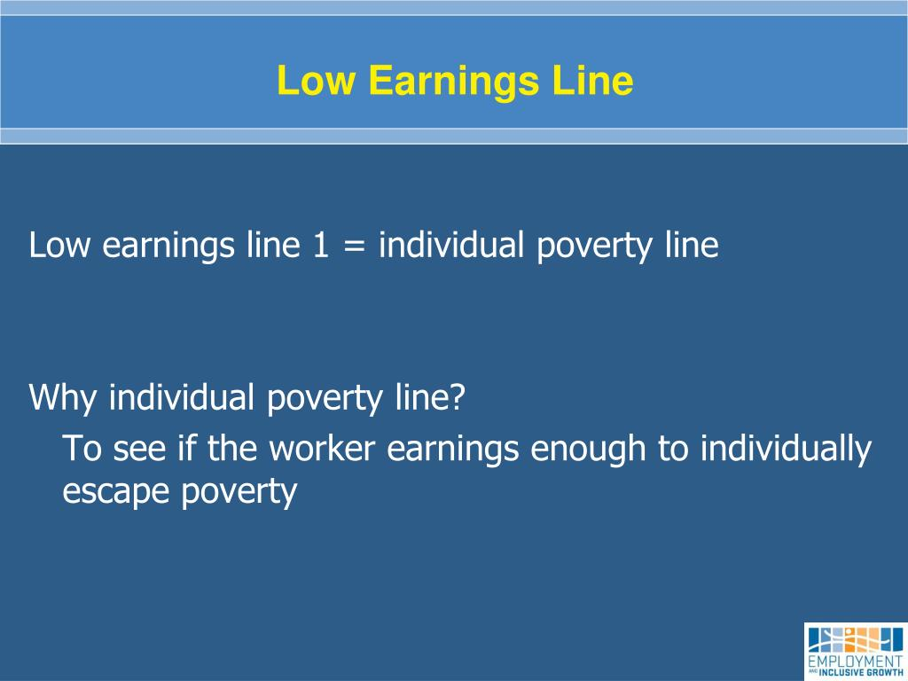 Low Earnings Line