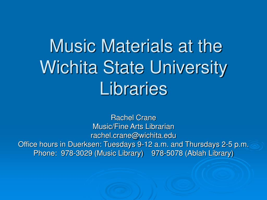 music materials at the wichita state university libraries l.