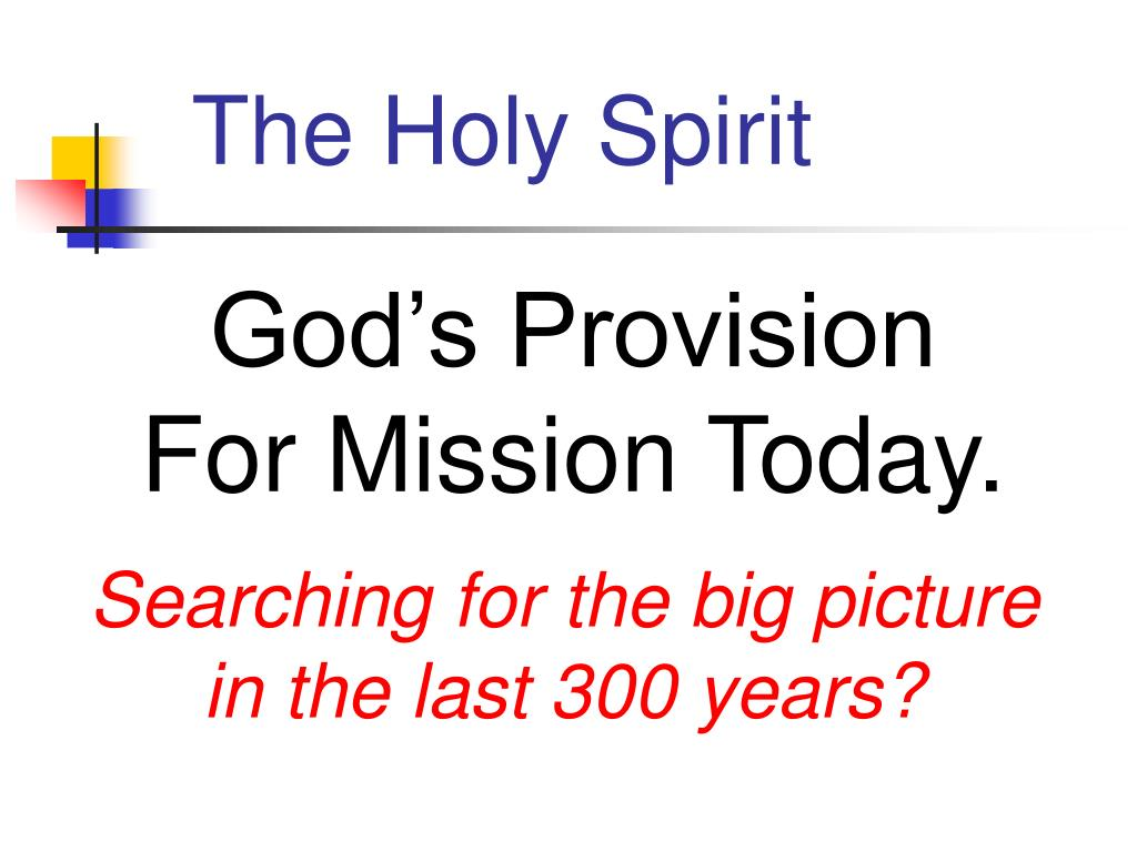 god s provision for mission today l.