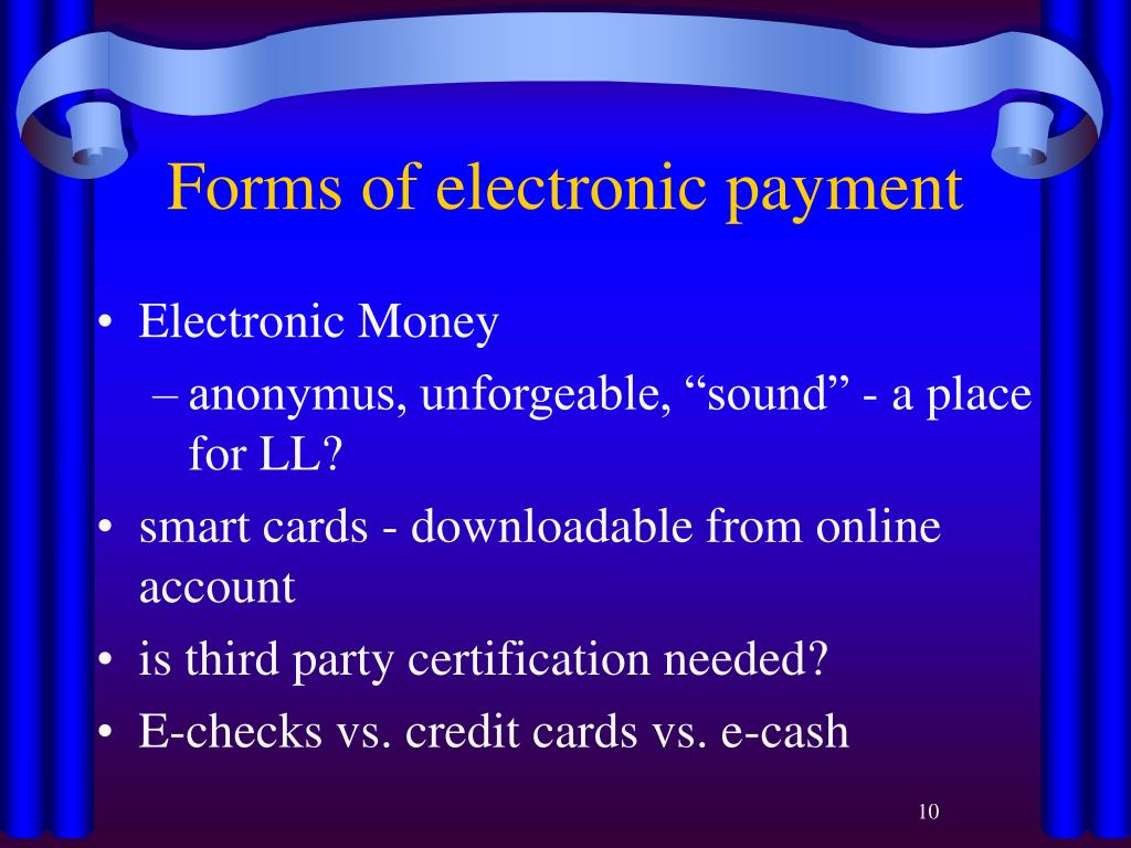 Forms of electronic payment