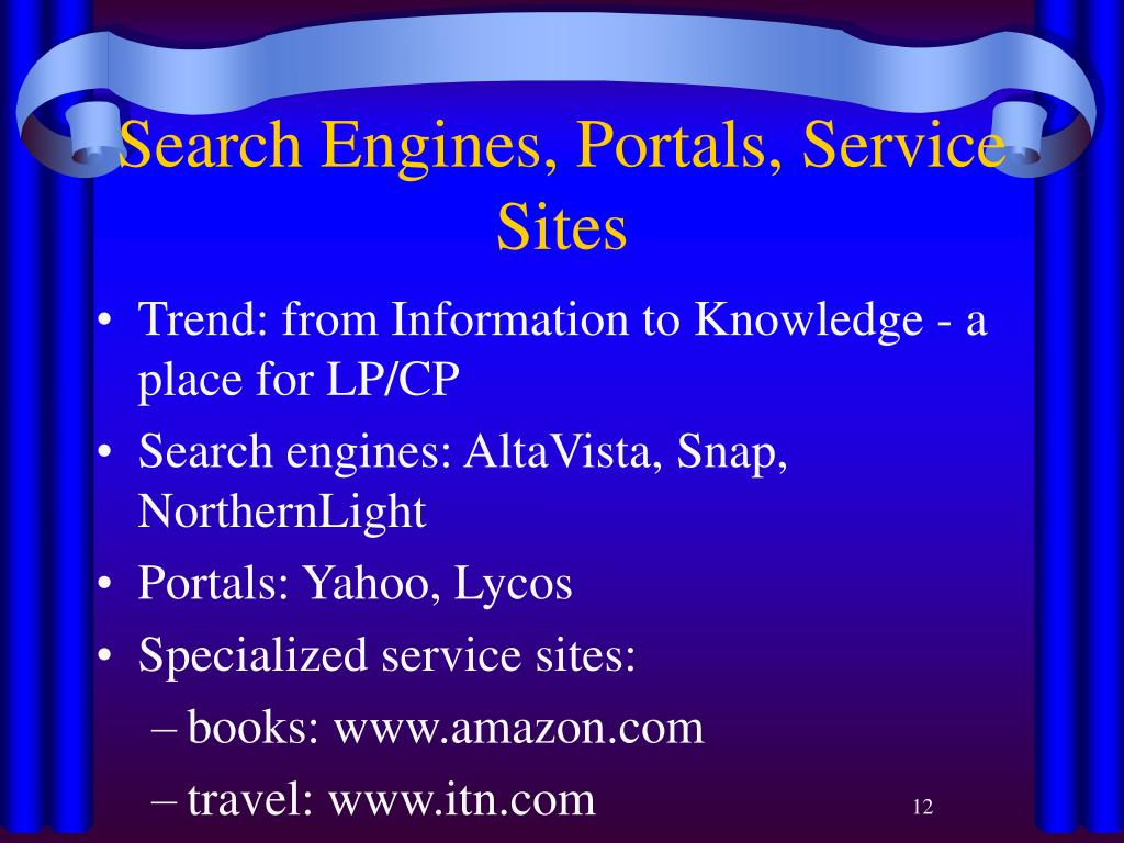 Search Engines, Portals, Service Sites