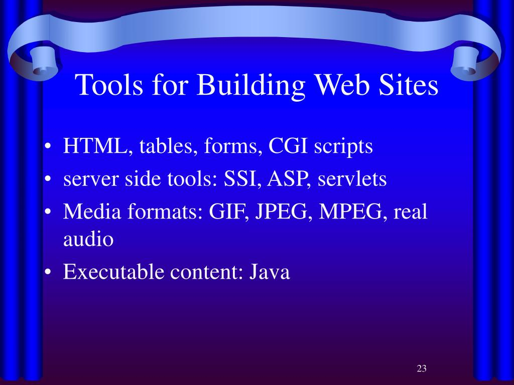 Tools for Building Web Sites