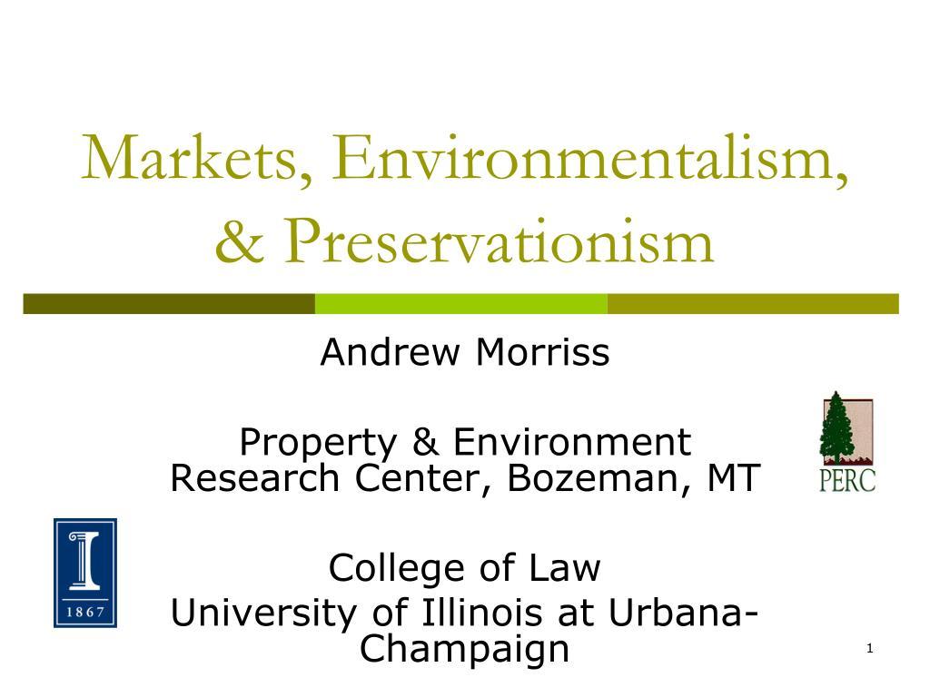 markets environmentalism preservationism l.