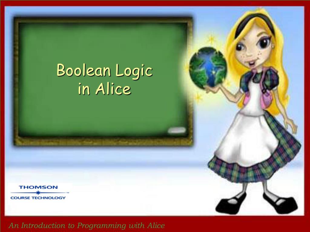 boolean logic in alice l.