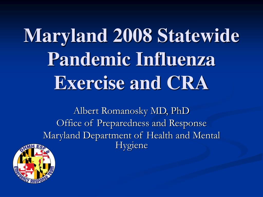 maryland 2008 statewide pandemic influenza exercise and cra l.