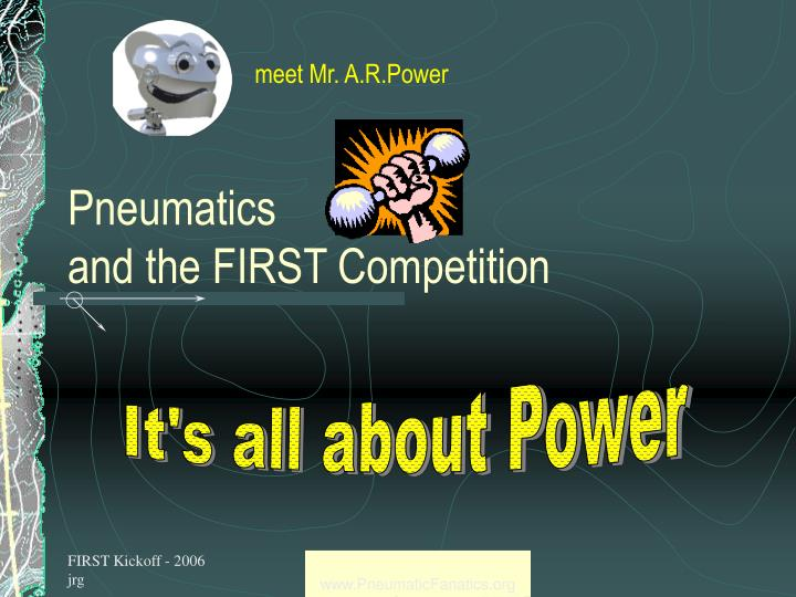 pneumatics and the first competition n.