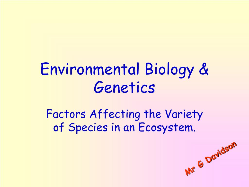 environmental biology genetics l.