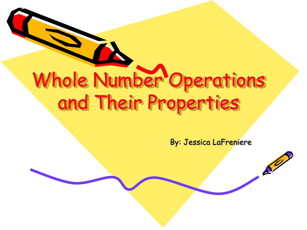 whole number operations and their properties l.