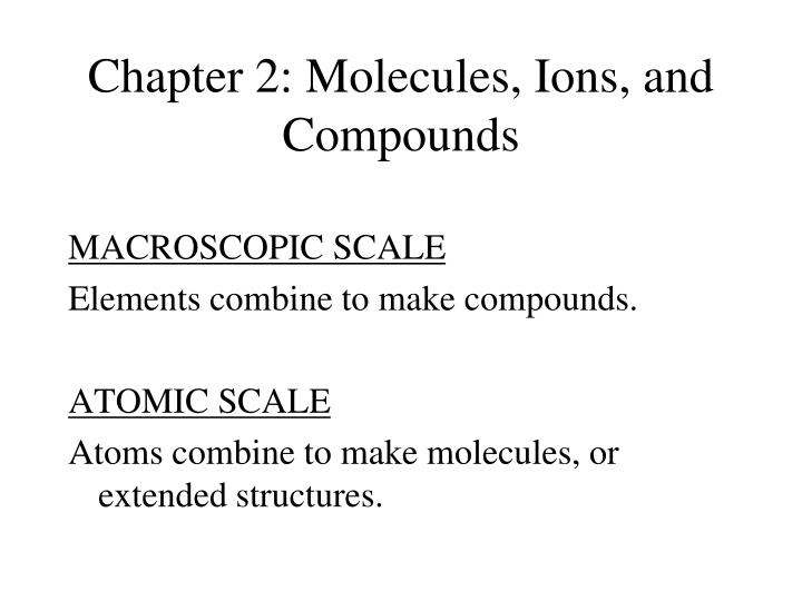 chapter 2 molecules ions and compounds n.