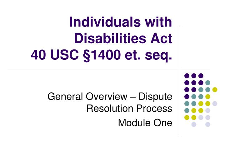 individuals with disabilities act 40 usc 1400 et seq n.
