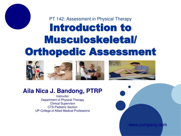 pt 142 assessment in physical therapy introduction to musculoskeletal orthopedic assessment n.