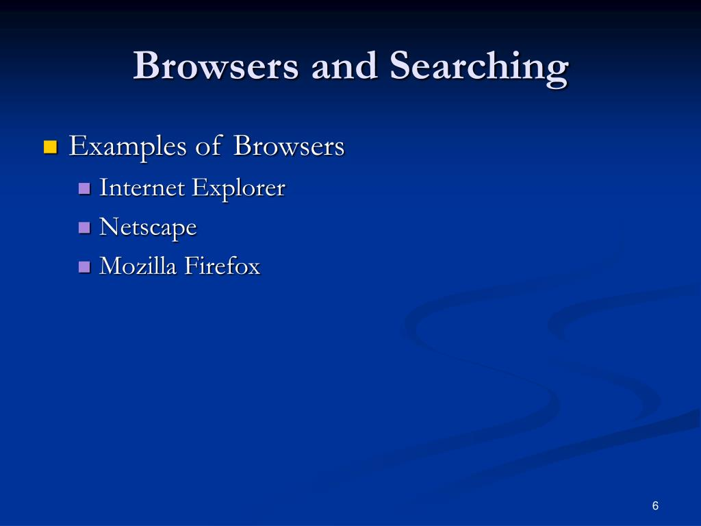 Browsers and Searching