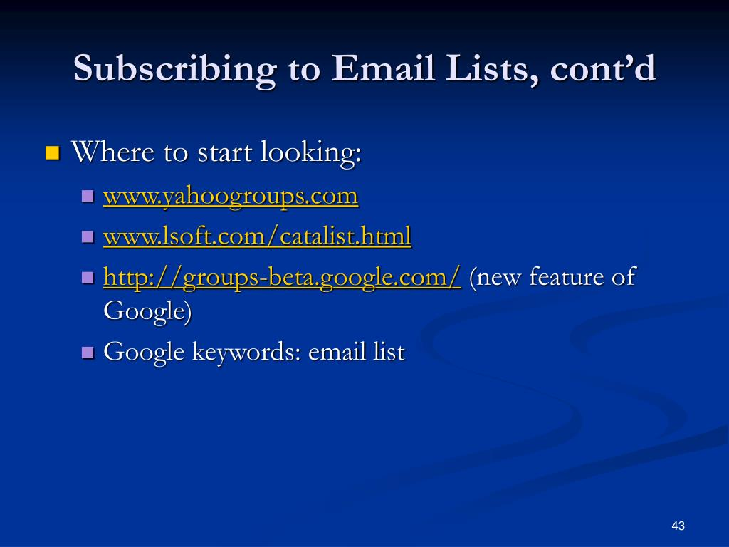 Subscribing to Email Lists, cont'd