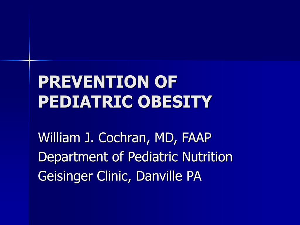 prevention of pediatric obesity l.