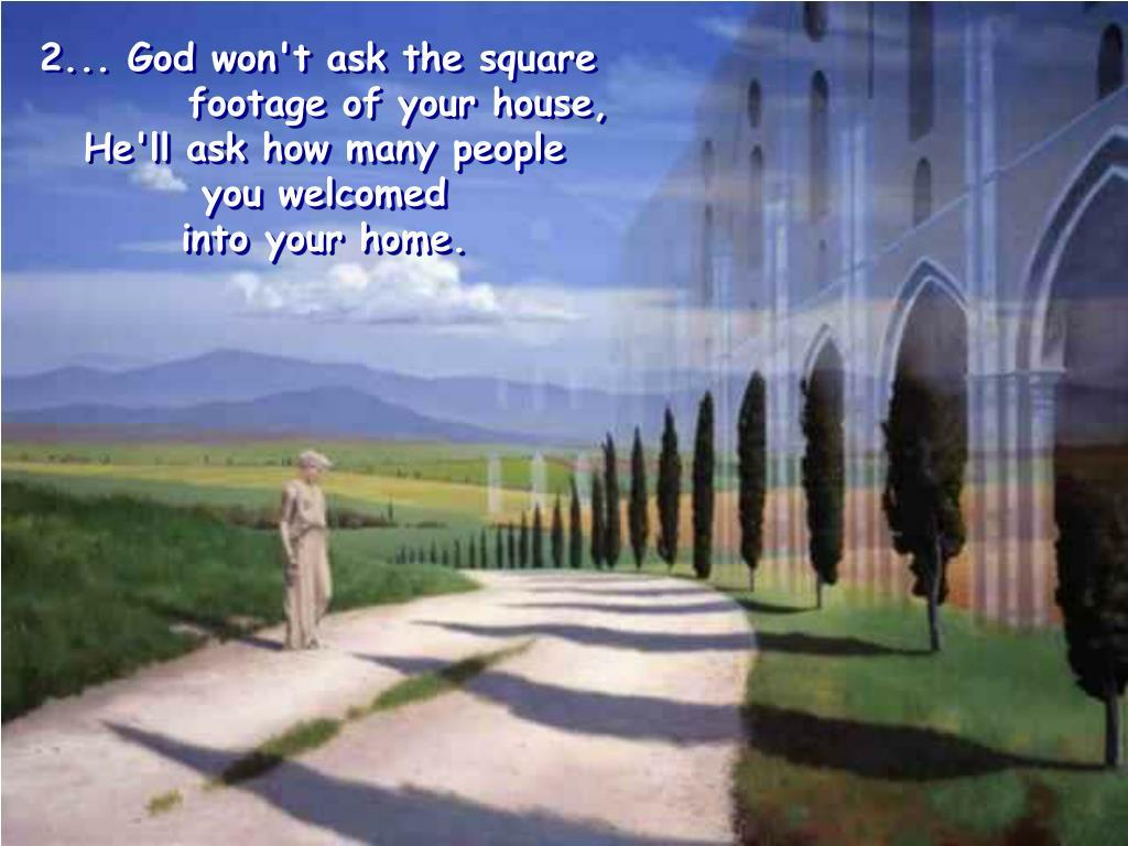 2... God won't ask the square