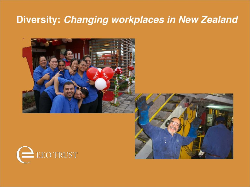diversity changing workplaces in new zealand l.