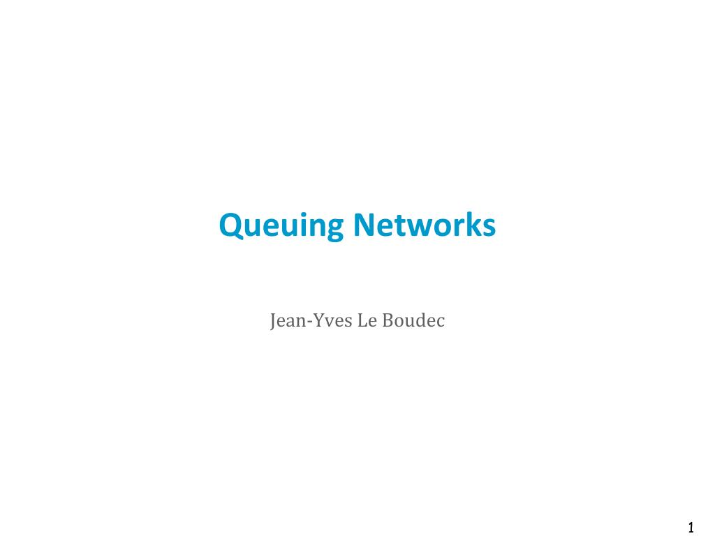 queuing networks l.